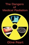 The Dangers of Medical Radiation