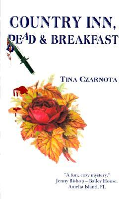 Country Inn, Dead and Breakfast