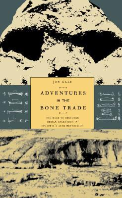 Adventures in the Bone Trade by Jon Kalb
