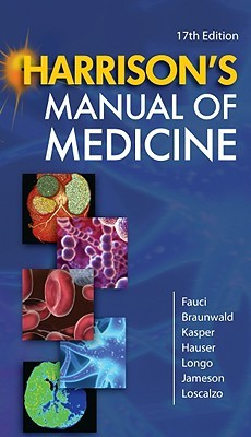 Harrison's Manual of Medicine by Anthony S. Fauci