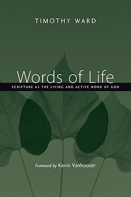 Words of Life: Scripture as the Living and Active Word of God