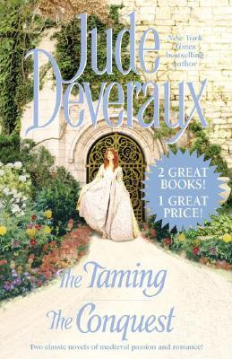 The Taming/The Conquest by Jude Deveraux
