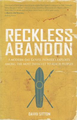 Reckless Abandon by David Sitton