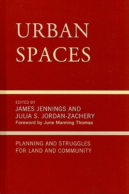 Urban Spaces: Planning and Struggling for Land and Community