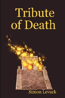 Tribute of Death (Aztec Murder Mystery, #4)
