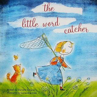 The Little Word Catcher by Danielle Simard