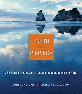 Earth Prayers by Elizabeth Roberts