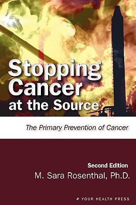 Stopping Cancer at the Source by M. Sara Rosenthal