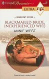 Blackmailed Bride, Inexperienced Wife (Innocent Wives #3)