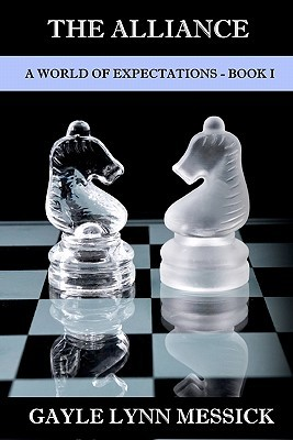 A World of Expectations: Book I - The Alliance