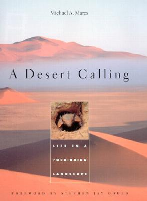 A Desert Calling by Michael A. Mares