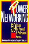 Power Networking: 59 Secrets for Personal and Professional Success