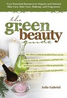 The Green Beauty Guide by Julie Gabriel