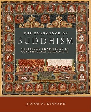 The Emergence of Buddhism: Classical Tradition in Contemporary Perspective