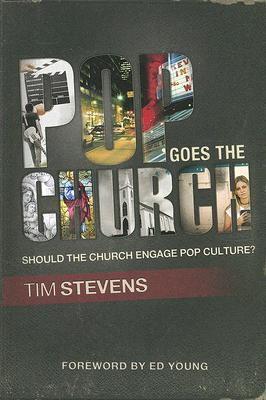 Pop Goes the Church: Should the Church Engage Pop Culture?
