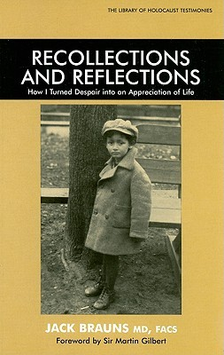 Recollections and Reflections: How I Turned Despair Into an Appreciation of Life