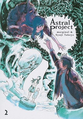 Astral Project, Vol. 2 by Marginal
