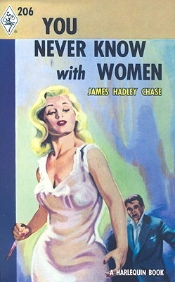 You Never Know with Women by James Hadley Chase