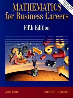 Mathematics for Business Careers [With CDROM] by Jack Cain