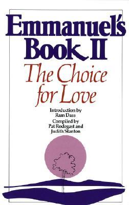 Emmanuel's Book II: The Choice for Love