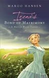 Irena's Bond of Matrimony (Newly Weds #4)