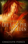 The Last Pyr of Eden