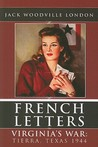 Virginia's War (French Letters, #1)