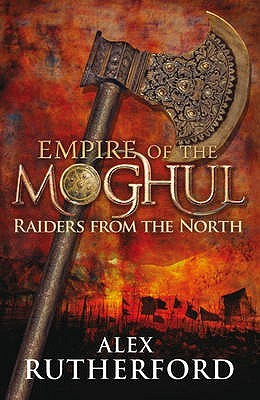 Raiders from the North by Alex Rutherford