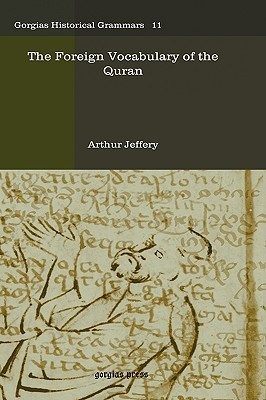 The Foreign Vocabulary of the Quran