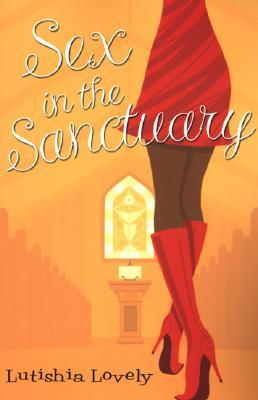 Sex in the Sanctuary by Lutishia Lovely