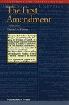 The First Amendment, 3d (Concepts & Insights) (Concepts and Insights Series)
