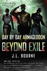 Day By Day Armageddon: Beyond Exile (Day by Day Armageddon,# 2)