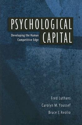 Psychological Capital by Fred Luthans