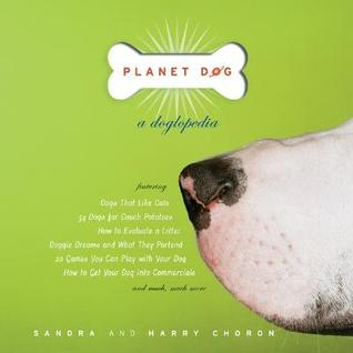 Planet Dog by Sandra Choron