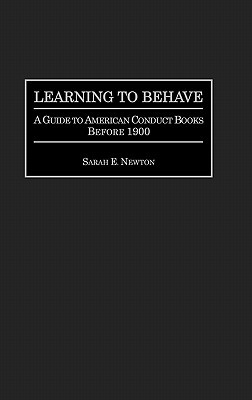 Learning to Behave: A Guide to American Conduct Books Before 1900