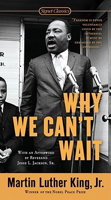 Why We Can't Wait by Martin Luther King Jr.