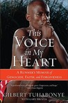 This Voice in My Heart by Gilbert Tuhabonye