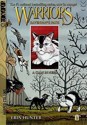 A Clan in Need (Manga Warriors: Ravenpaw's Path, #2)