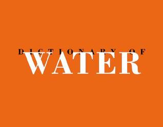 Roni Horn: Dictionary of Water