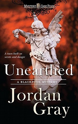 Unearthed by Jordan  Gray