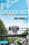 Duplicate This!: Showing Your Friends How to Live Like Jesus (Invert)