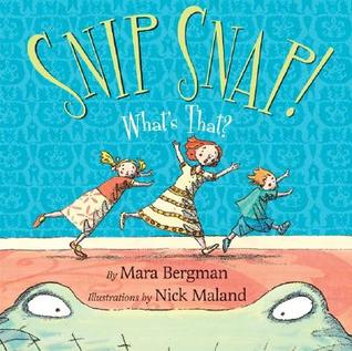 Snip Snap! What's That? by Mara Bergman