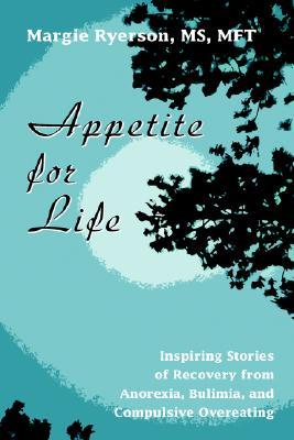 Appetite for Life by Margie Ryerson