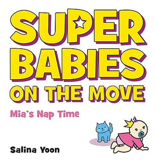 Super Babies on the Move by Salina Yoon