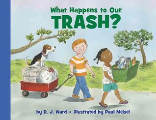 What Happens to Our Trash? (Let's-Read-and-Find-Out Science, Stage 2)