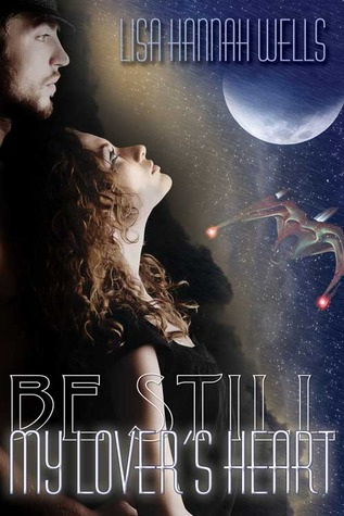 Be Still My Lover's Heart (Book One)