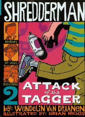 Attack of the Tagger by Wendelin Van Draanen