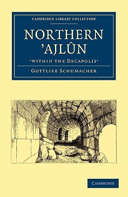 Northern Ajl N, 'Within the Decapolis'