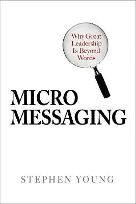 Micro Messaging by Stephen     Young