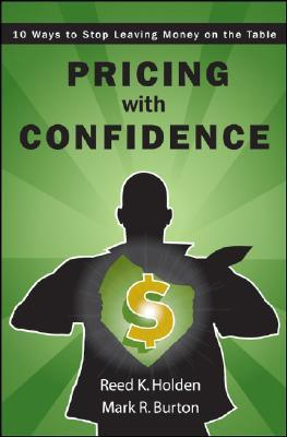 Pricing with Confidence by Reed K. Holden